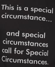 Special Circumstance